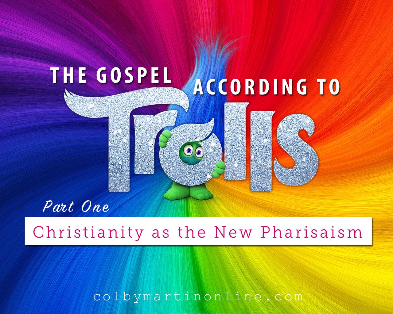 Trolls movie teaches gospel progressive christianity