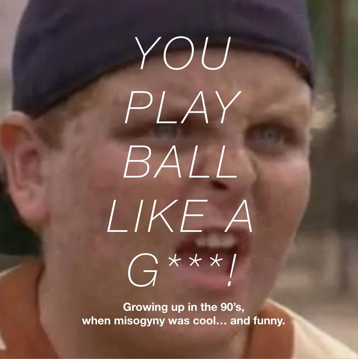 you play ball like a girl.jpg