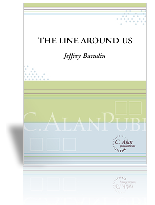 The Line Around Us - Written for 6 percussionistsClick here for Percussive NotesreviewClick here for purchase & more information