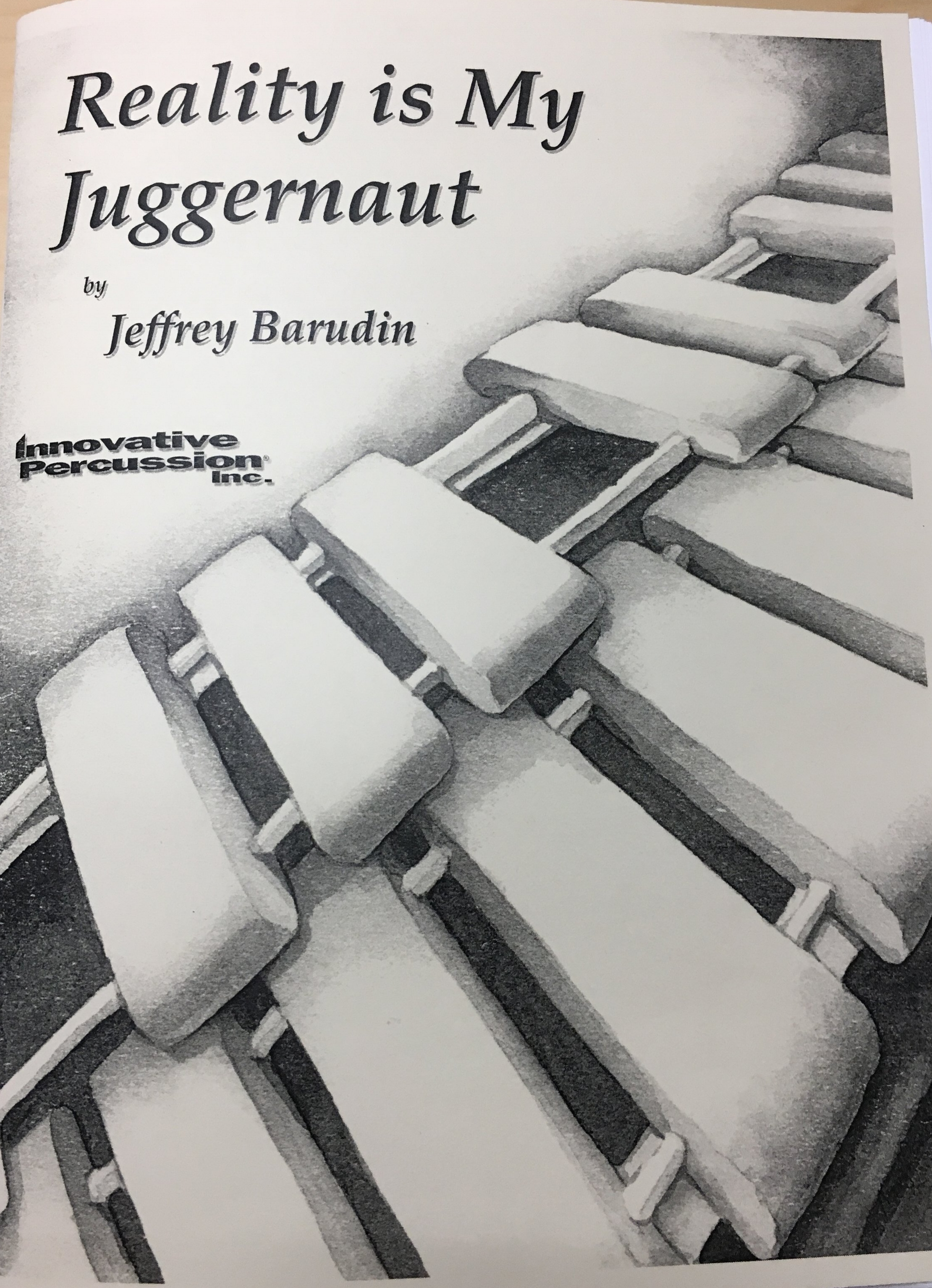 Reality is My Juggernaut - Written for 4 percussionistsAvailable for purchase in Fall 2018World Premiere performance on July 25, 2018 with Identity Cubedand the composer