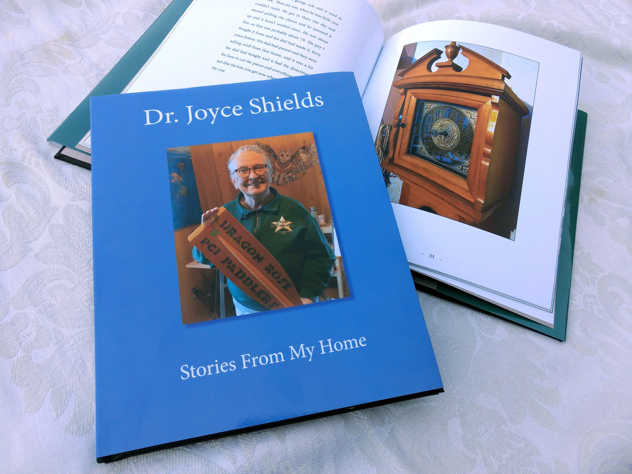 Dr. Joyce Shields   We were honored to have the opportunity to interview Dr. Shields as she walked us through her home of many years describing the objects it contained and the stories they recalled. This 70 page interview-based book contains beautiful color illustrations on every other page, and Joyce's wonderful voice throughout.