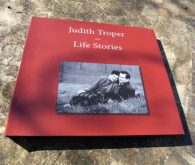 Judith Troper ~ Life Stories    This book spans three continents and is rich in stories and memories. In this memoir Judith takes us through the early years of of her life.   Judith recalls her childhood in London and in the English countryside during the Second World War. She describes meeting her future husband, Shmuel Troper, in the mid-1950s and moving to Israel with him. She goes on to recall the adventure of their move to Los Angeles where she would raise her family with Shmuel.  In this book our conversations are presented, together with pictures from her family album.