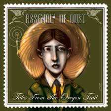 Assembly-of-Dust_Live-From-the Oregon-Trail.jpeg