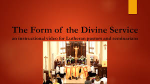 The Form of the Divine Service.jpg