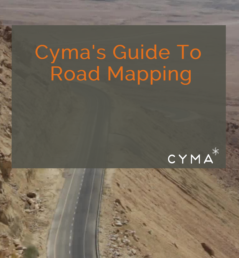 Cyma's Guide To Roadmapping