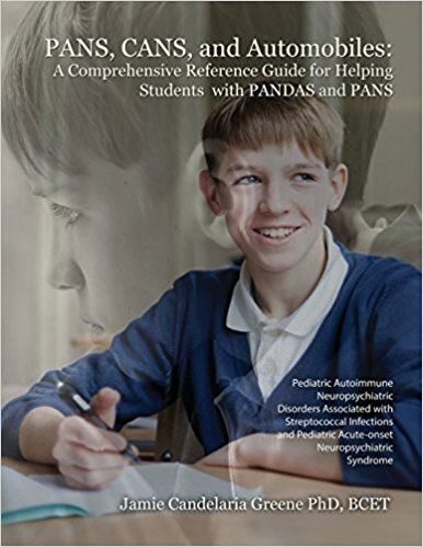 PANS, CANS, and Automobiles: A Comprehensive Reference Guide for Helping Students with PANDAS and PANS