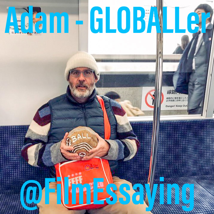 ADAM! The GLOBALL Rover's first recipient, writes about film and now lives in Tokyo, Japan. Discover more of his work on Twitter    @FilmEssaying .