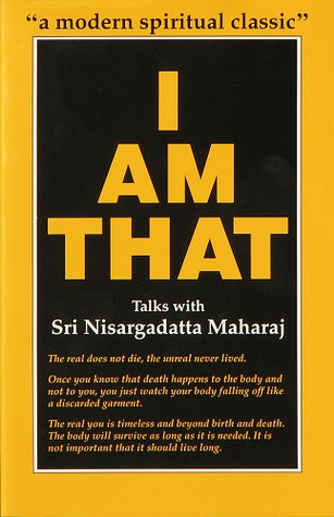 """ I am That- Nisargadatta Maharaj""  Something that stills you within a moment from its sharp words by its author, the Enlightened Master Nisargadatta Maharaj. Maharaj, gained realization quite fast, with his complete faith and surrender unto the truth of "" I am That"". He urges one and all to reclaim the lost kingdom within and without by simply identifying with the Absolute and giving up our little notions. A rather fierce, and fiery mountain like message by a very well-loved master. A perrenial spring of Knowledge, Vedanta. Ideal for those who love to understand life Via Knowledge of the Self."