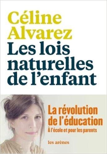 - Les lois naturelles de l'enfant: j'avais beaucoup entendu parler des travaux de Céline Alvarez et j'aime beaucoup sa démarche, sa volonté de chambouler les idées reçues … vous vous en doutez, ça me parle comme mentalité😉 En plus, le livre est lu par l'auteure elle-même, chouette non ?