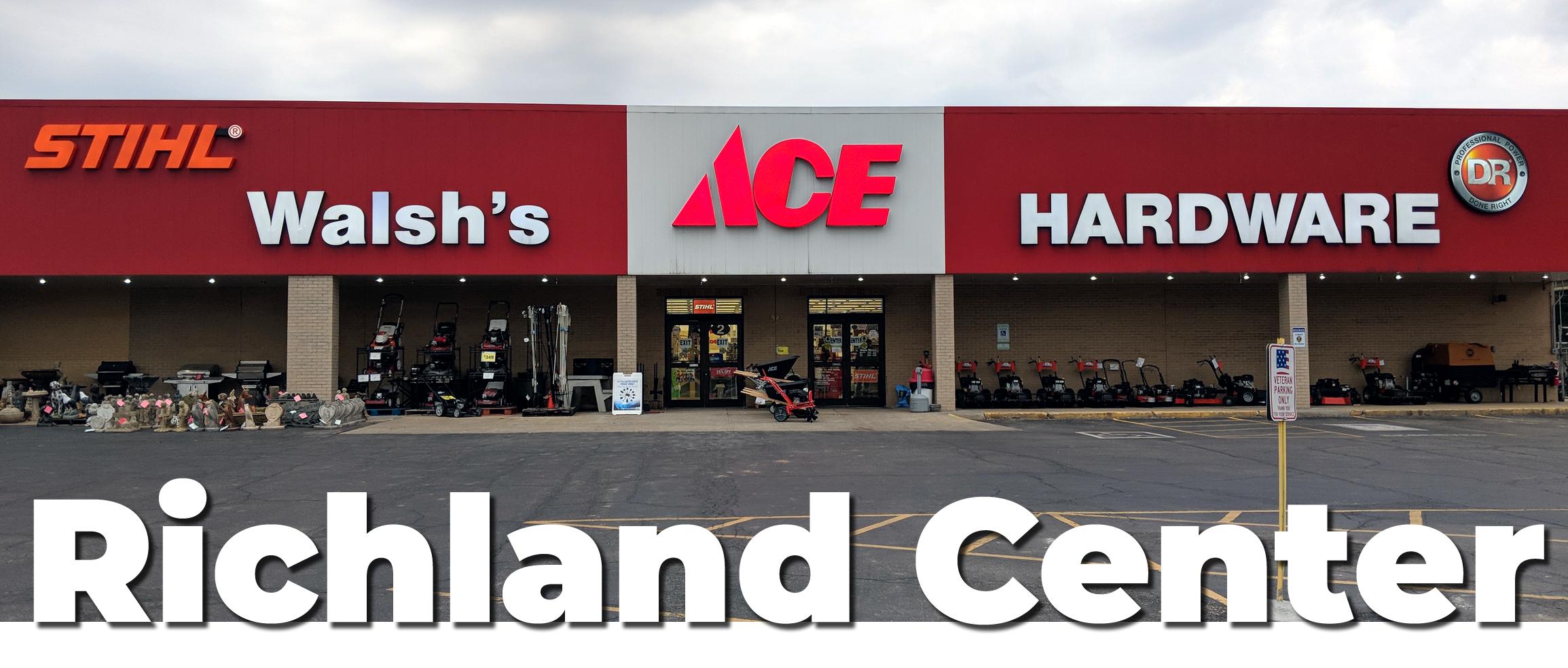 Richland Center — Walsh's Ace Hardware