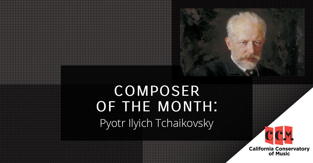 BB - Composer of the Month_ Pyotr Ilyich Tchaikovsky.jpg