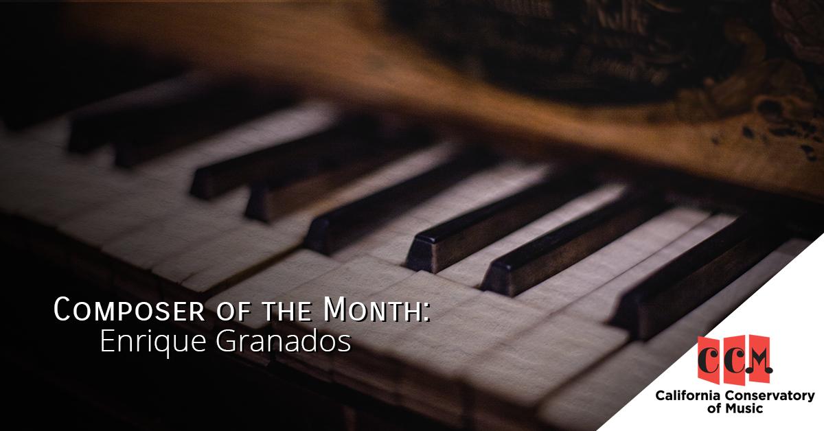 BB---Composer-of-the-Month_-Enrique-Granados.png