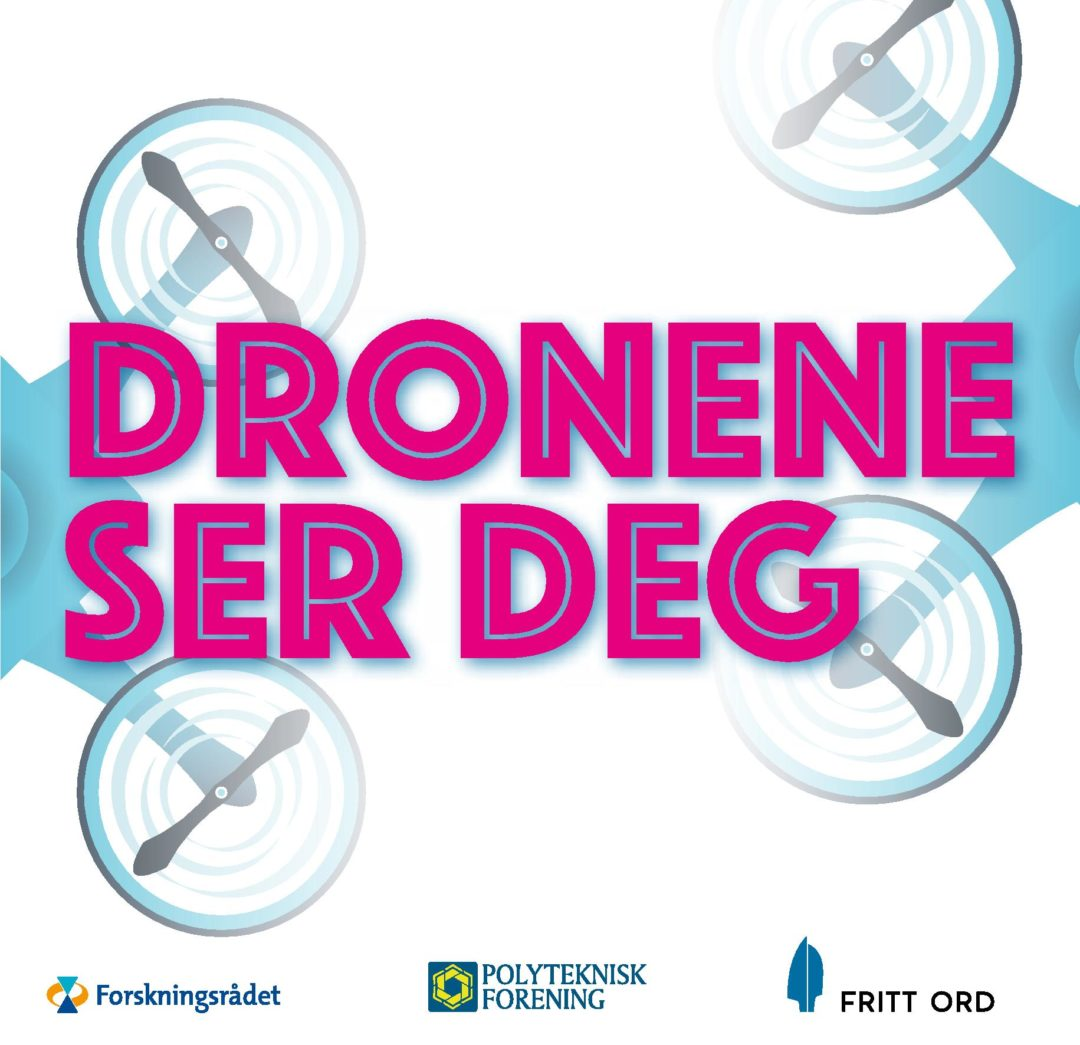 THE DRONES SEE YOU: Event poster.