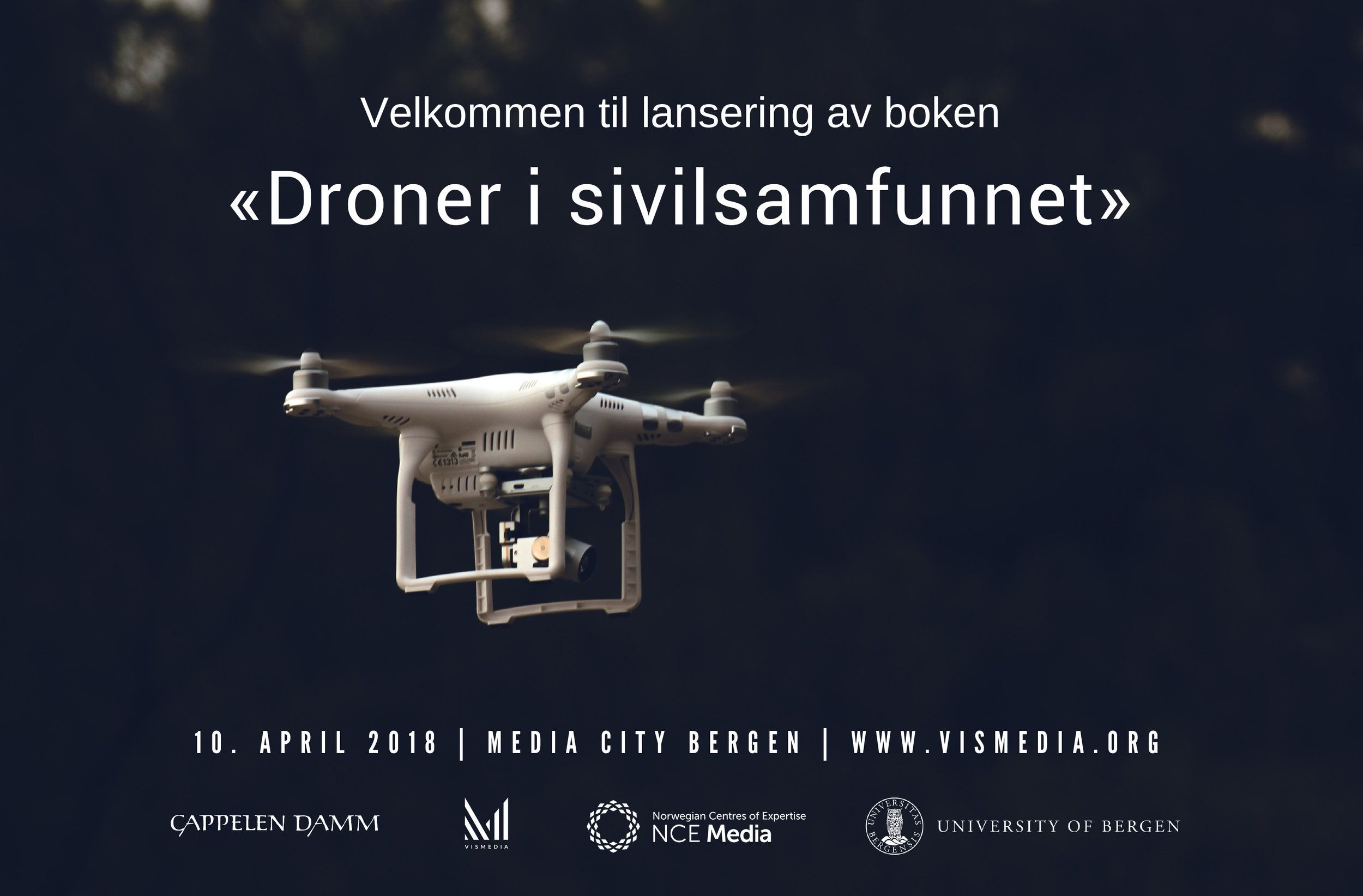 BOOK LAUNCH: On April 10, the book «Drones in Civil Society» takes place at Media City Bergen.