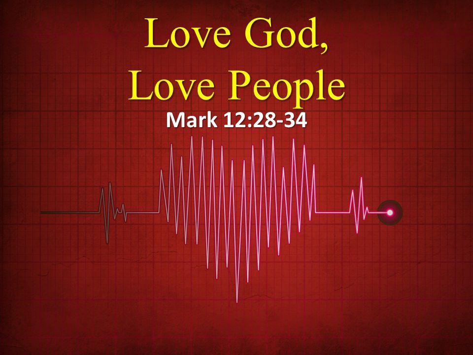Our greatest command - April 22, 2018 Randy HammMark 12:28-34