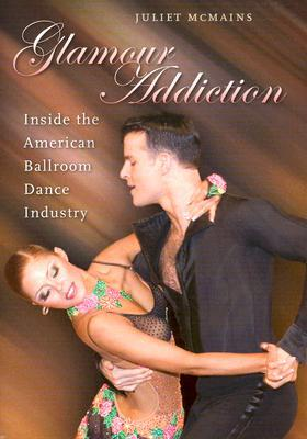 """- Exposes the """"Glamour Machine"""" that drives the competitive ballroom dance (DanceSport) industry, delving into both the pleasures and perils of its seductions. Winner of 2008 Congress on Research in Dance Outstanding Publication Award."""