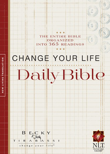 Change Your Life Daily Bible  edition by Becky Tirabassi