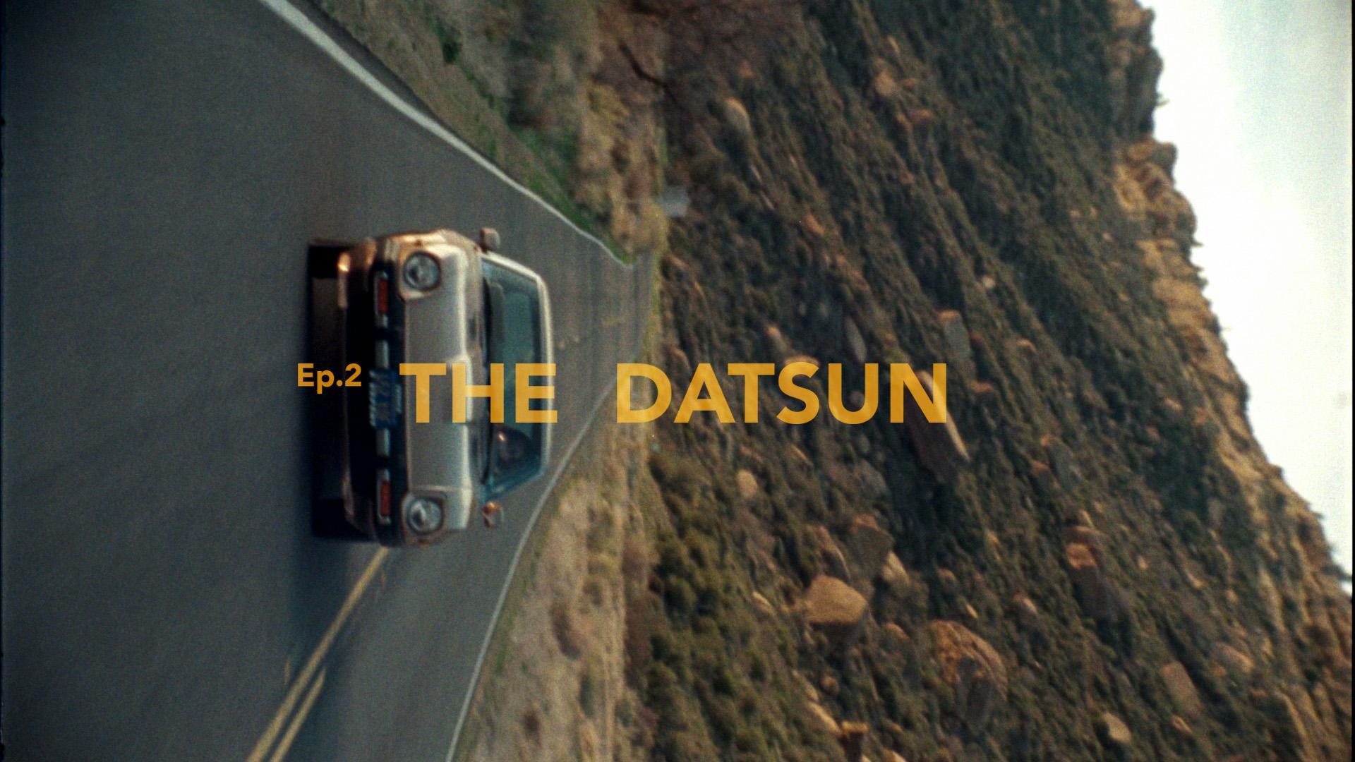 Ep 2 : The Datsun