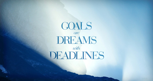 Have you started making your dreams a reality?