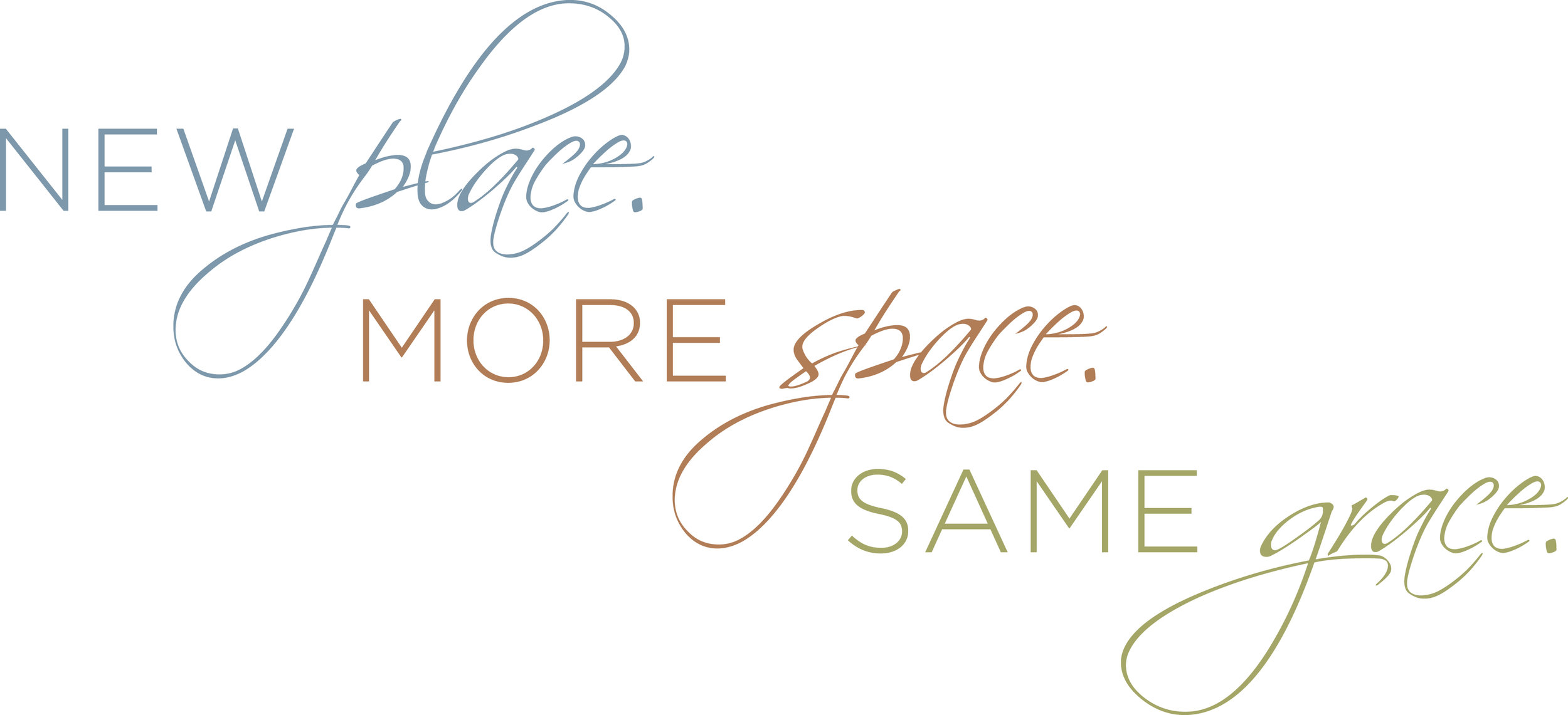 NewPlaceMoreSpaceSameGrace1.jpg