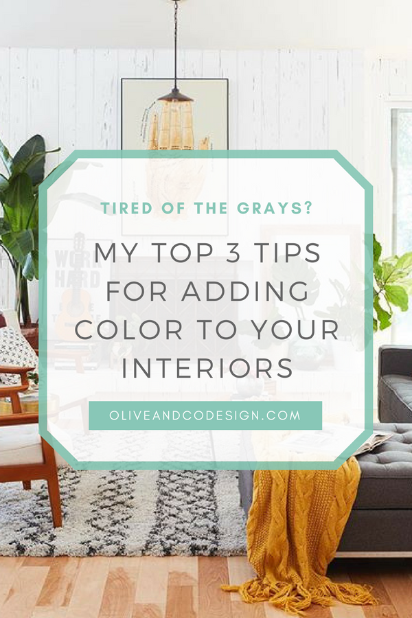 my top three tips for adding color to your interiors