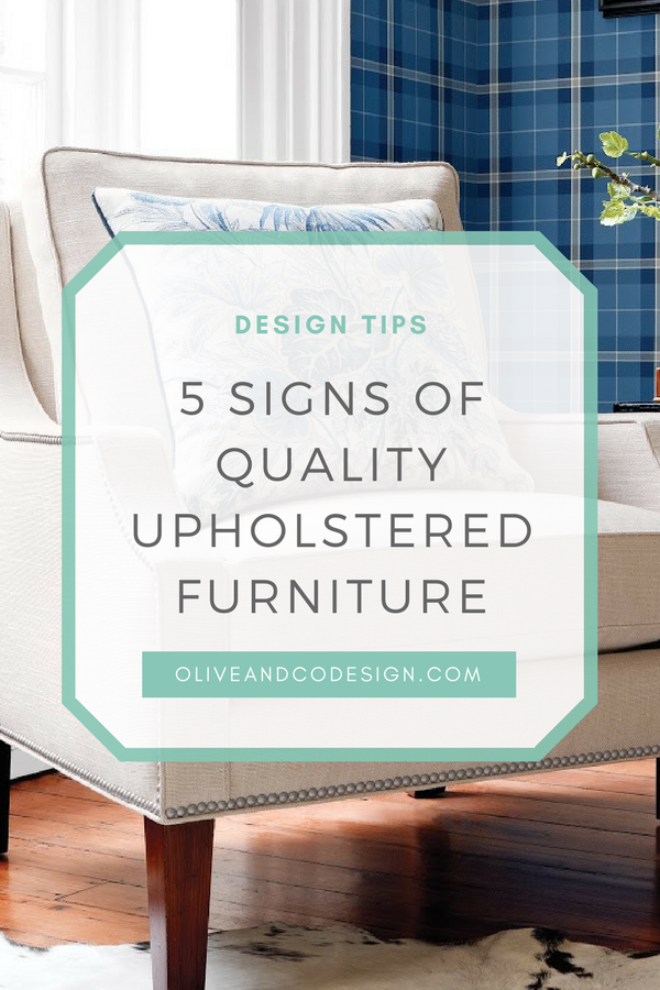 5 signs of quality upholstered furniture.jpg