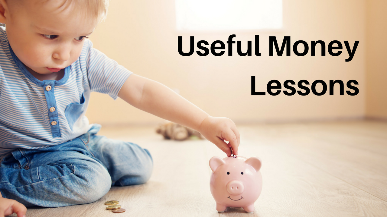 Useful Money Lessons to Share with Your Kids.png