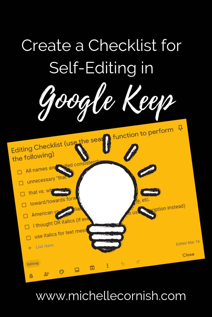Create a checklist for self-editing using Google Keep