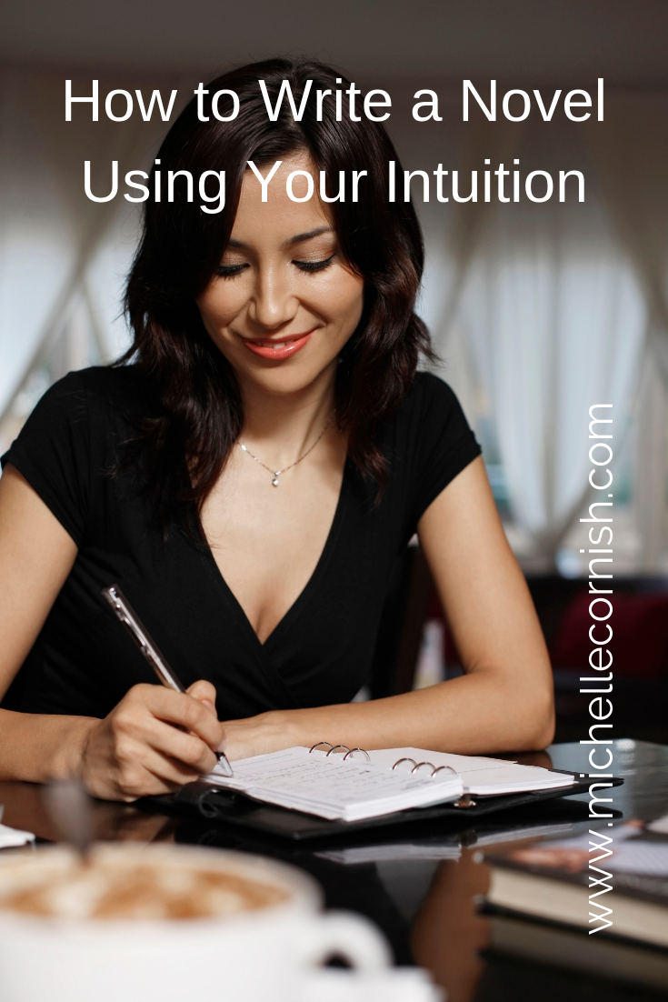 Writing a novel using your intuition - for plotters and pantsers!