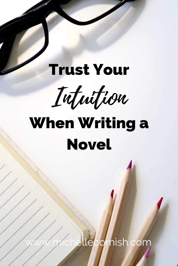 Trust Your Intuition when Writing a Novel - for plotters and pantsers!