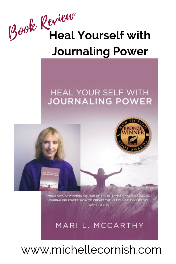 Book Review - Heal Yourself with Journaling Power by Mari McCarthy