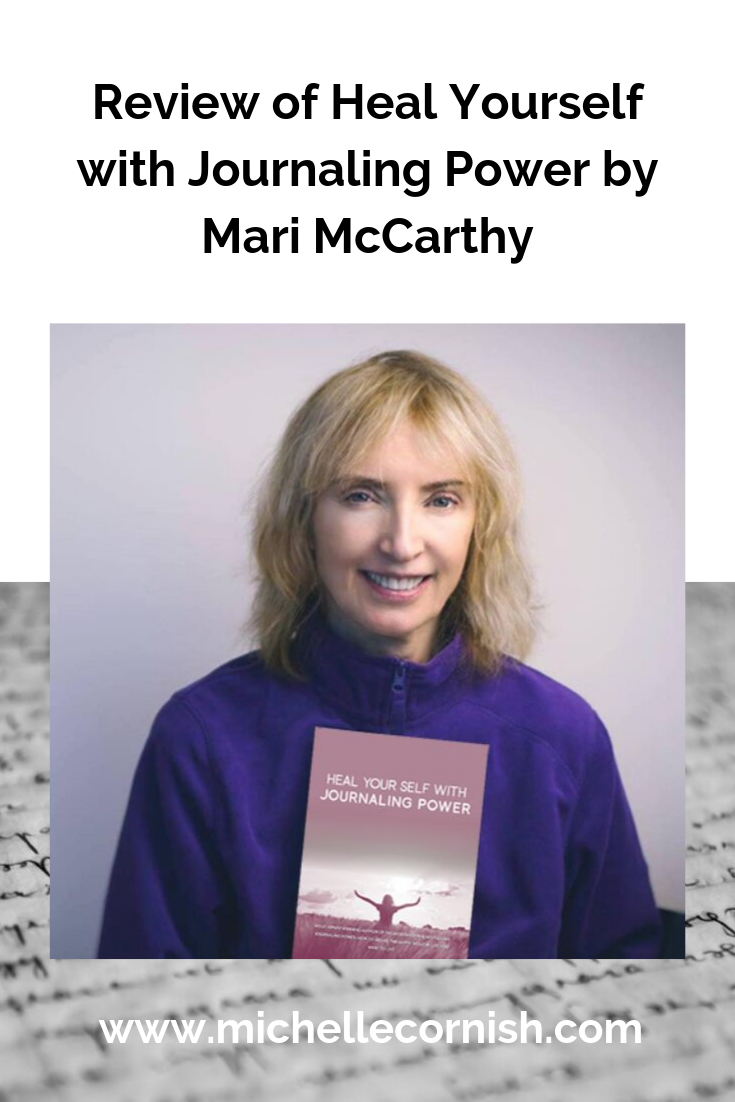 Review of Heal Yourself with Journaling Power by Mari McCarthy