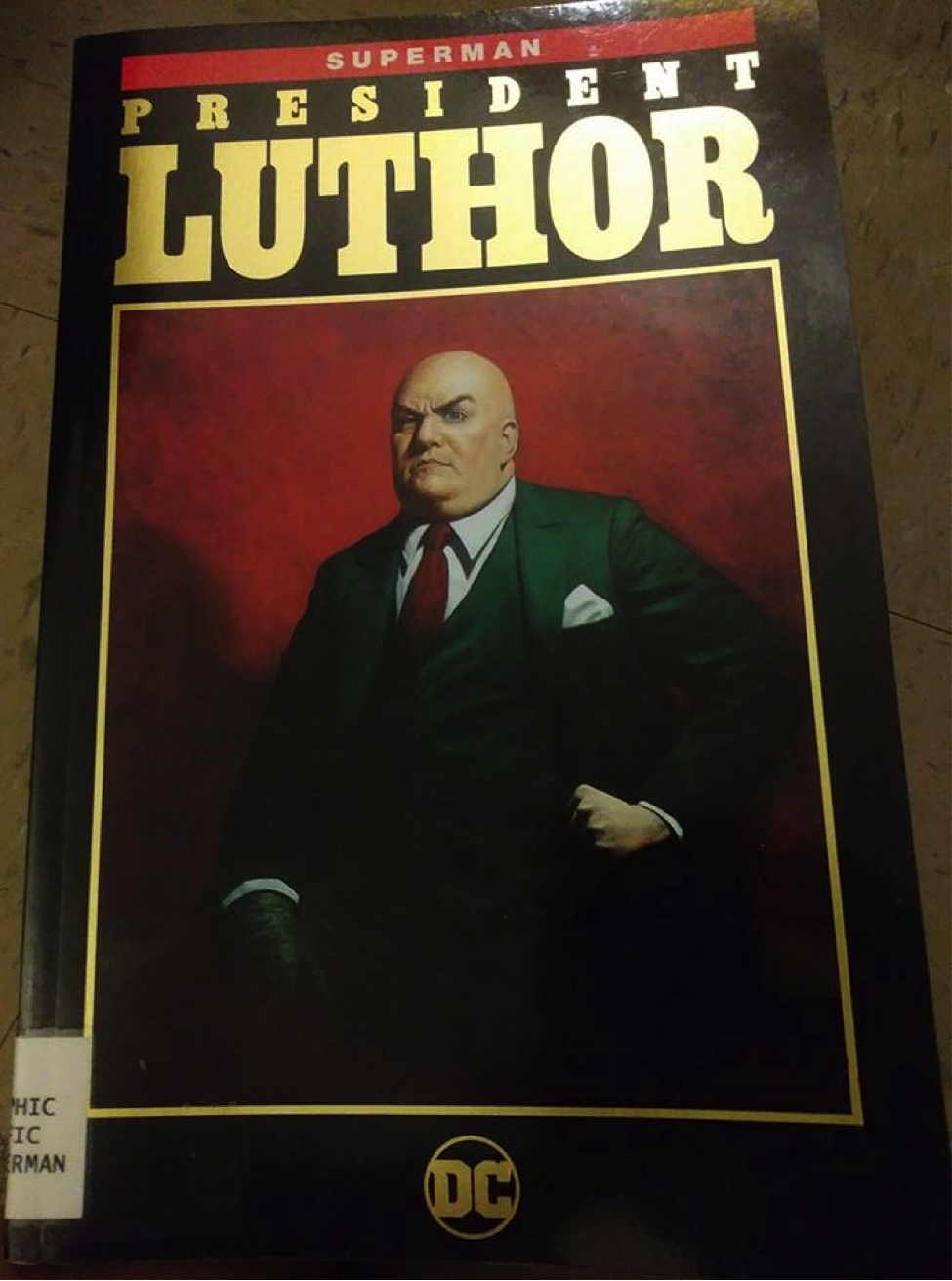 A copy of President Luthor. Photo by Juan Vasquez