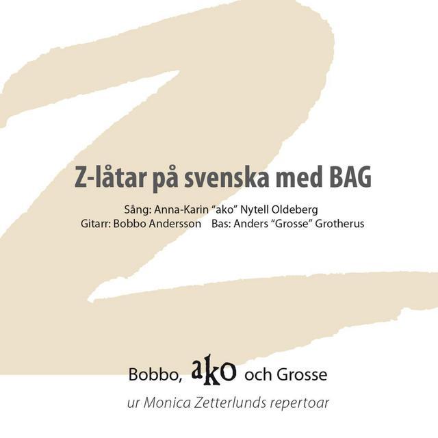 Z-låtar på svenska med BAG