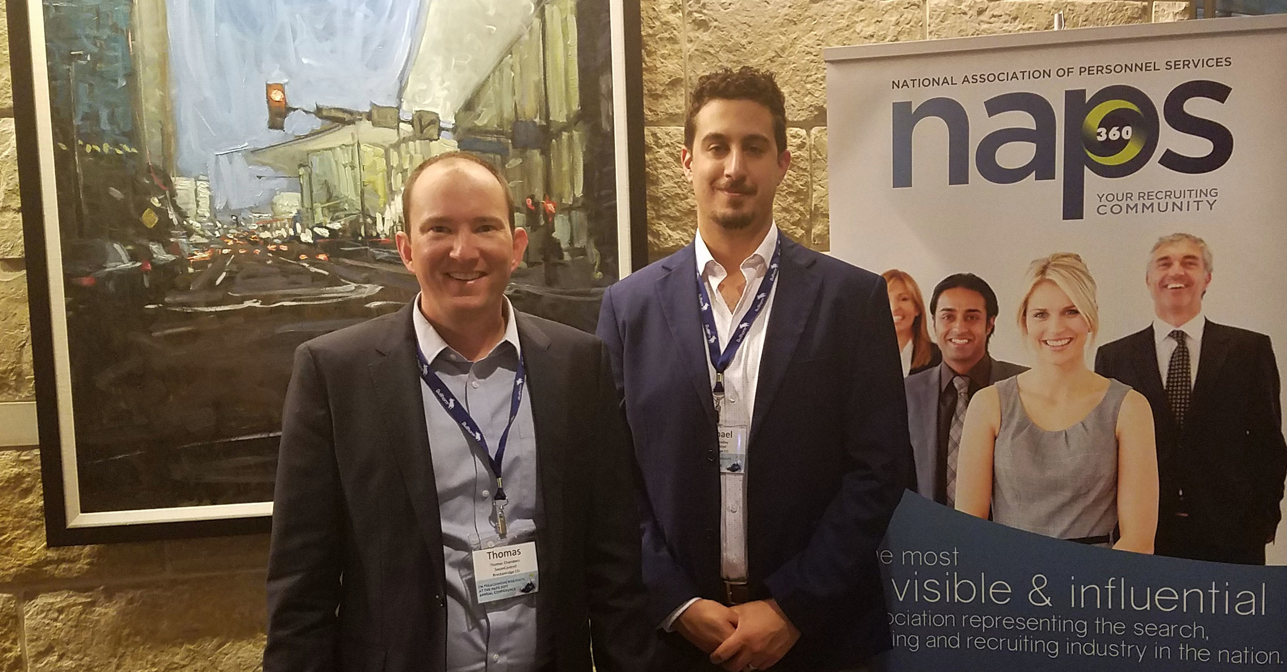 National Association of Personnel Services (NAPS) 2017 National Conference  - Our team had the opportunity to attend, network with peers from around the world, and learn current best-practices from Fortune 500 and agency recruiting leaders.