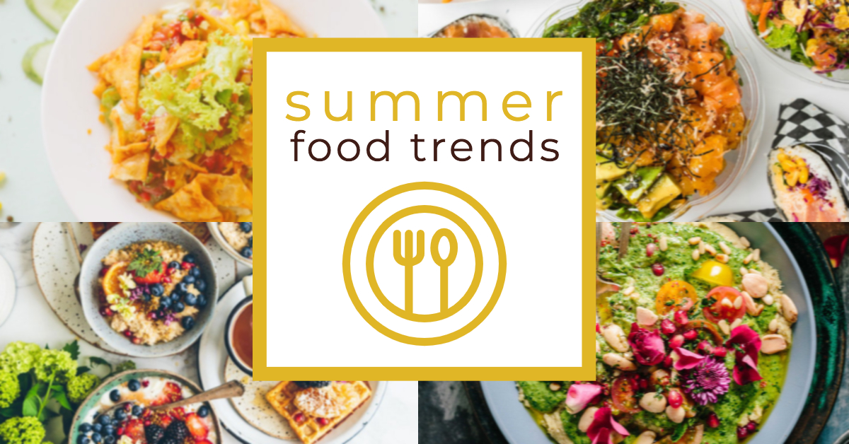 Summer Food Trends
