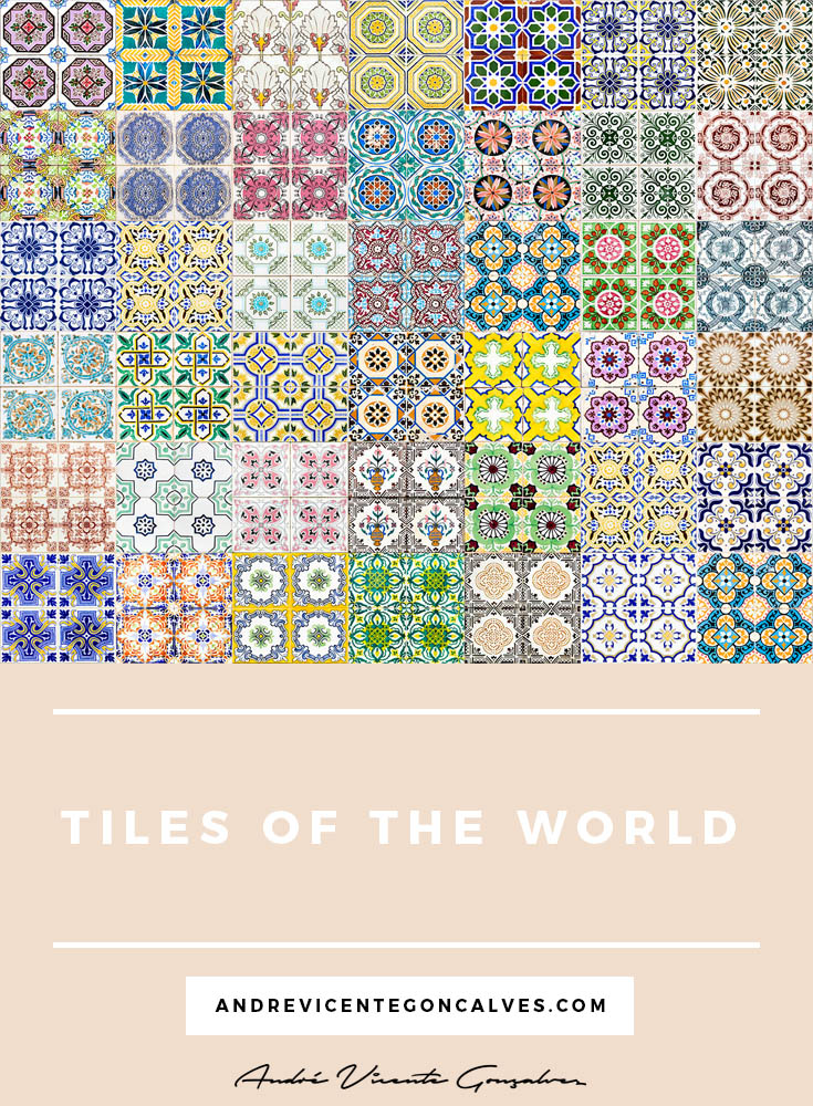 Andre Vicente Goncalves - Tiles of the World