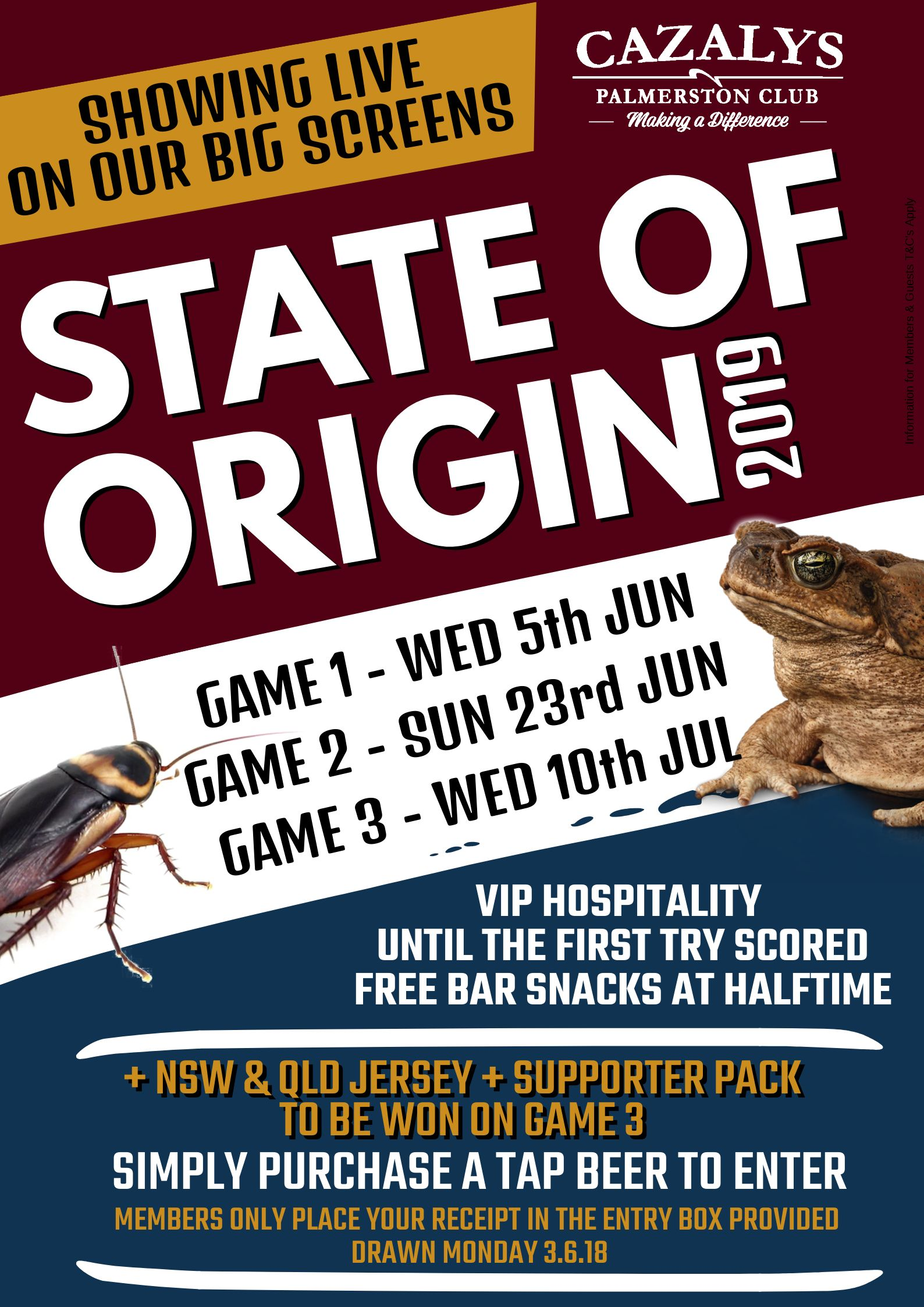 Plan your State of Origin with us at Cazalys! With VIP hospitality until the first try scored, complimentary bar snacks at half time, drink specials and multiple screens to watch, you cant go wrong!  We will see you here, Wed 5th June