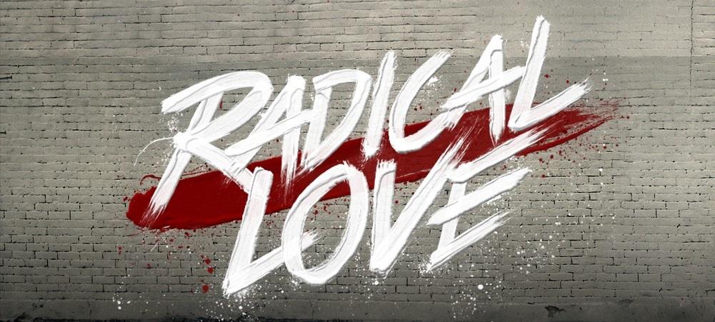 Series: Radical Love