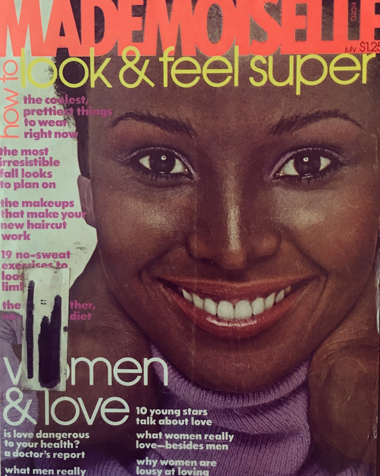Mademoiselle cover. July 1976   One recent request was to post more black models here, particularly from the  '50s and  '60s, but honestly, that era is quite a bit dry when it comes to diversity. For the most part, fashion magazines were  very  segregated before the mid'60s. In the'70s the doors started opening more from mainstream publications, but even now, there is not as much diversity as one would think. We can do a lot better.