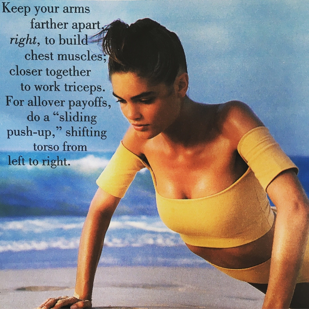 An article on push-ups, because this is how everyone dresses for a workout, right?     Glamour. June 1990.