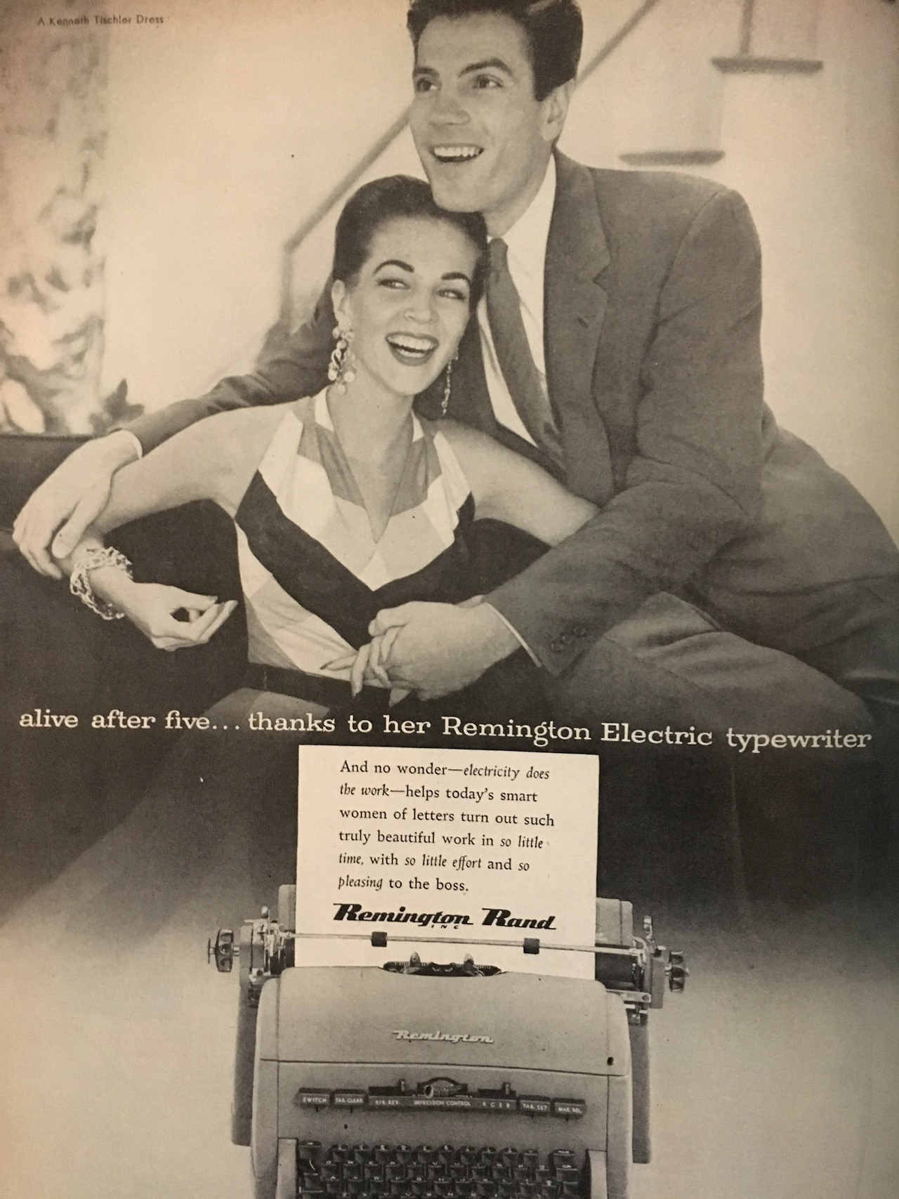"""Alive after five…thanks to her Remington Electric typewriter. And no wonder - electricity does the work - helps today's smart women of letters turn out such truly beautiful work in so little time, with so little effort and so pleasing to the boss.""   Charm. June 1954."