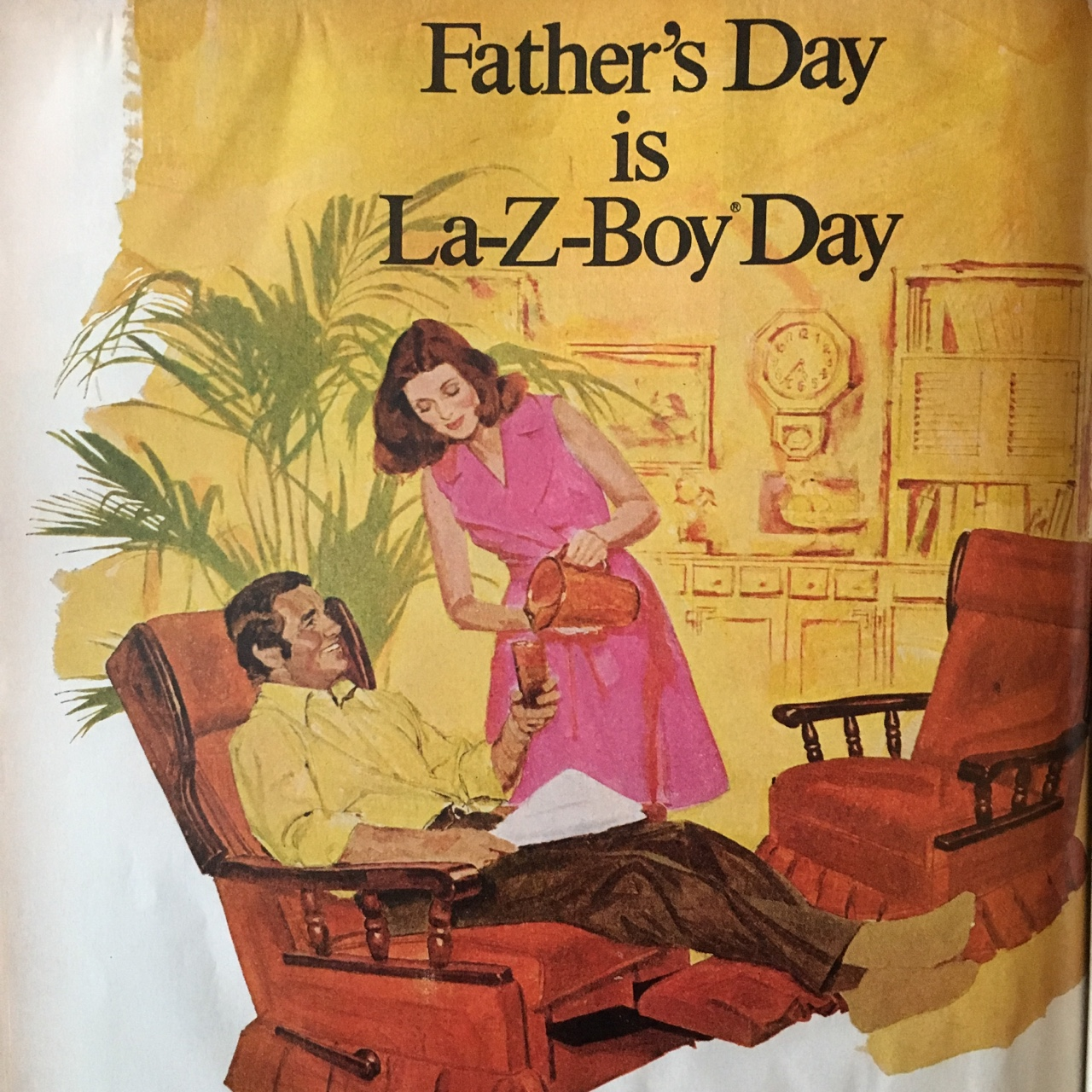 Father's Day is La-Z-Boy Day.     Better Homes and Gardens. June 1974.