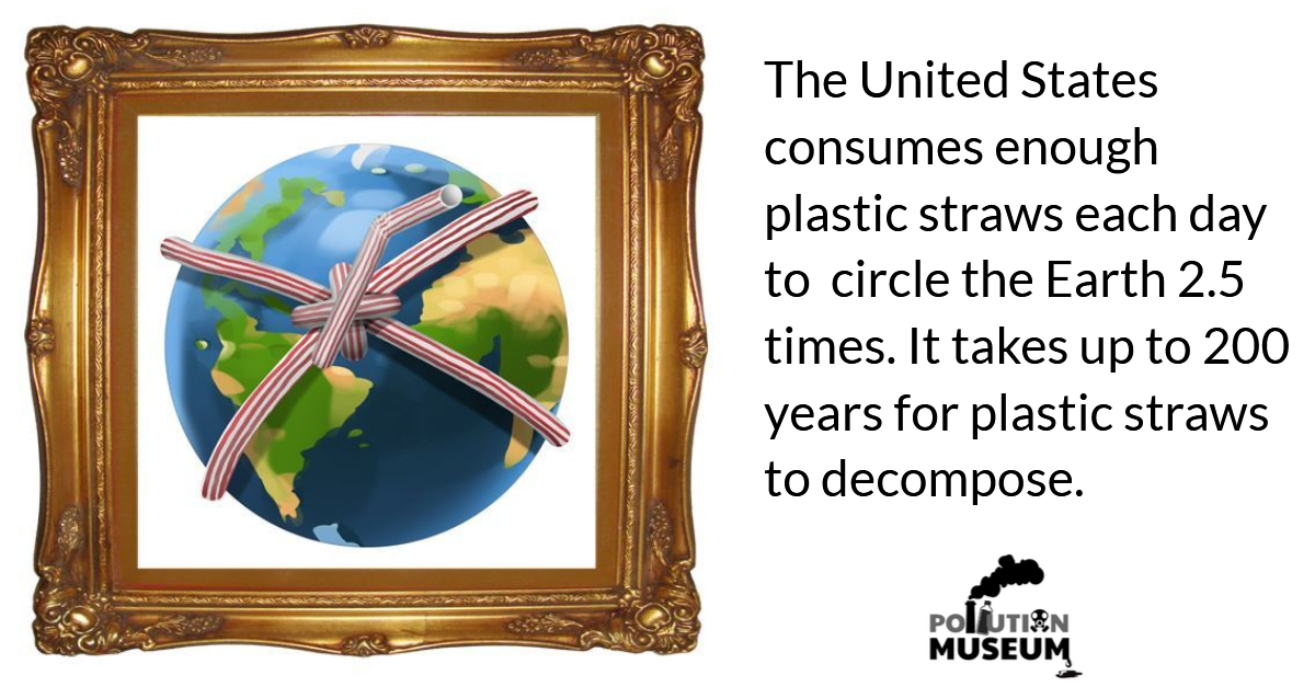 Pollution Museum straws globe frame with text.jpg