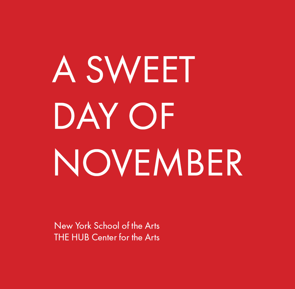 Faculty Exhibition A Sweet Day of November.png