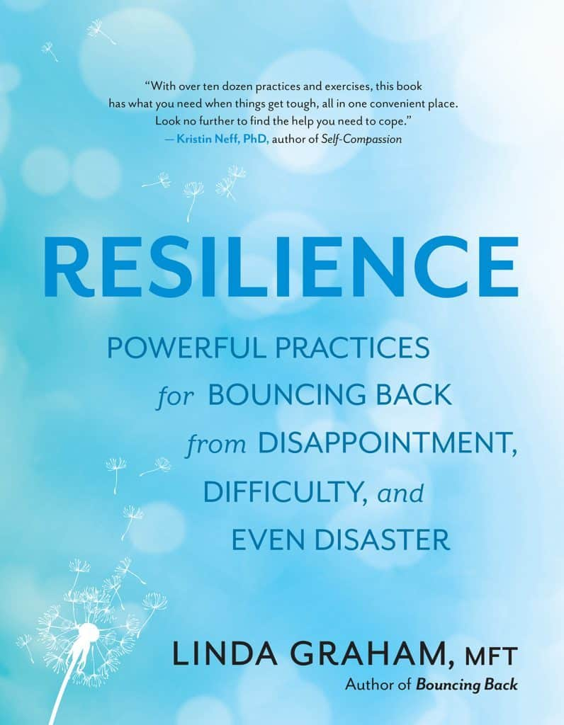 Linda Graham, MFT - Linda's work on Resilience has been extremely affirming, inspiring and empowering for me personally and professionally. Don't miss one of her many workshops (online or in person) to hear about her work and the skills we can develop for resilience!