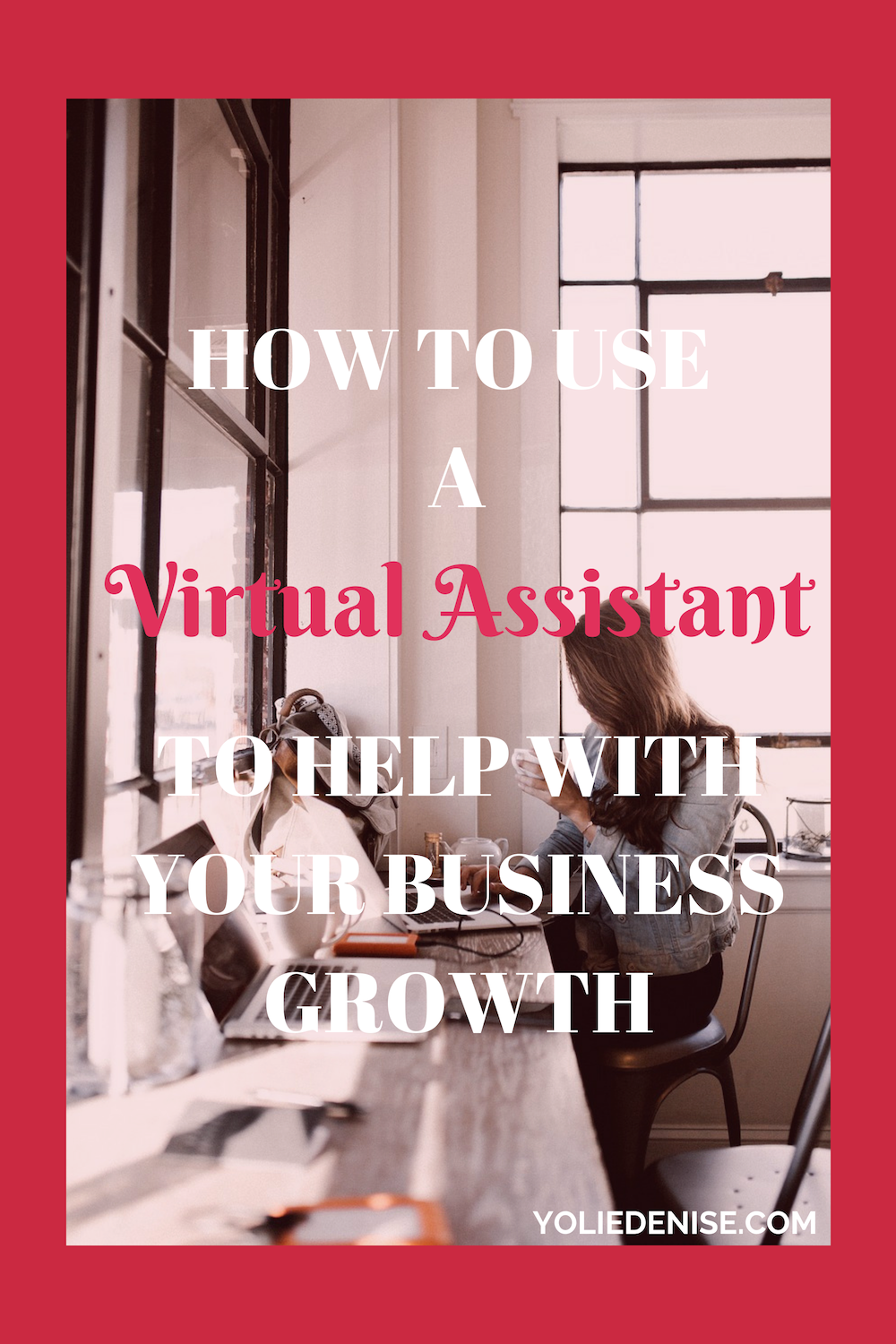how to use a VA to grow your business.png