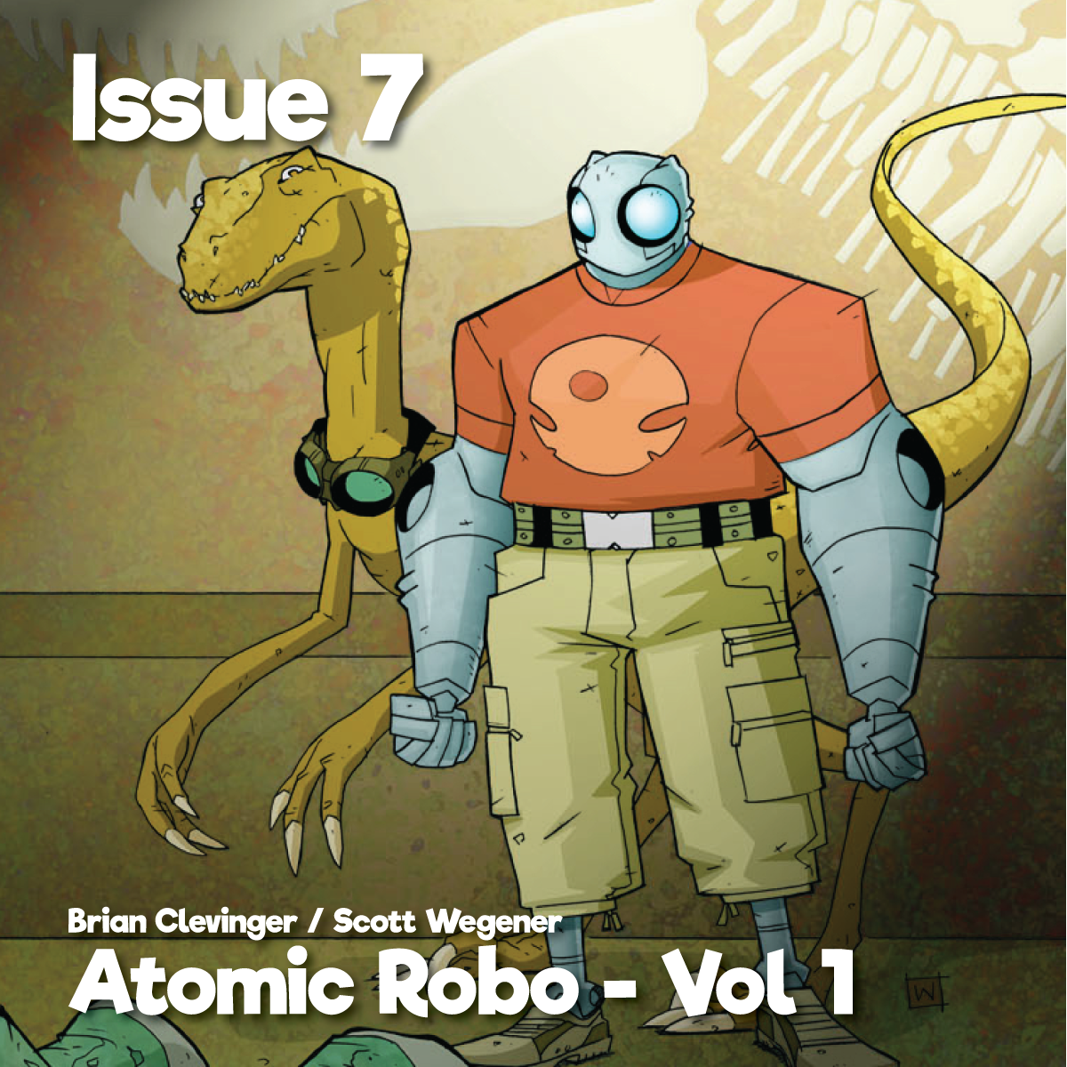 Issue7_AtomicRoboVol1_1200x1200.png