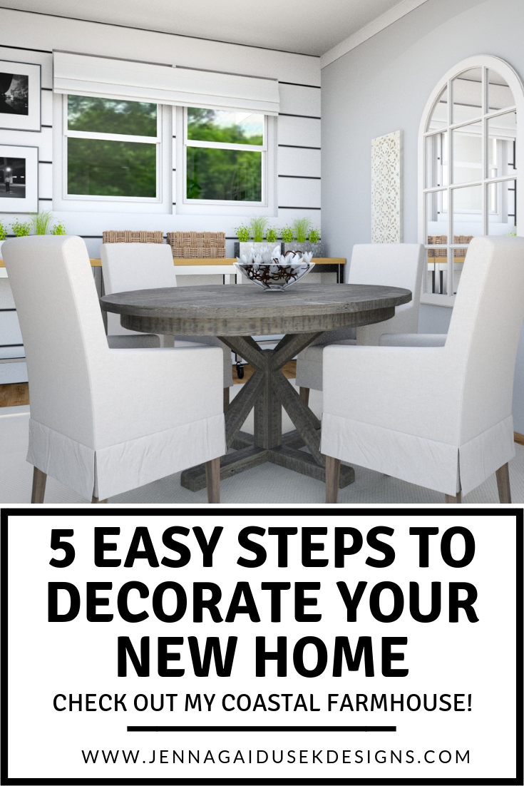 5 Easy Steps to Decorate Your New Home — Jenna Gaidusek Designs