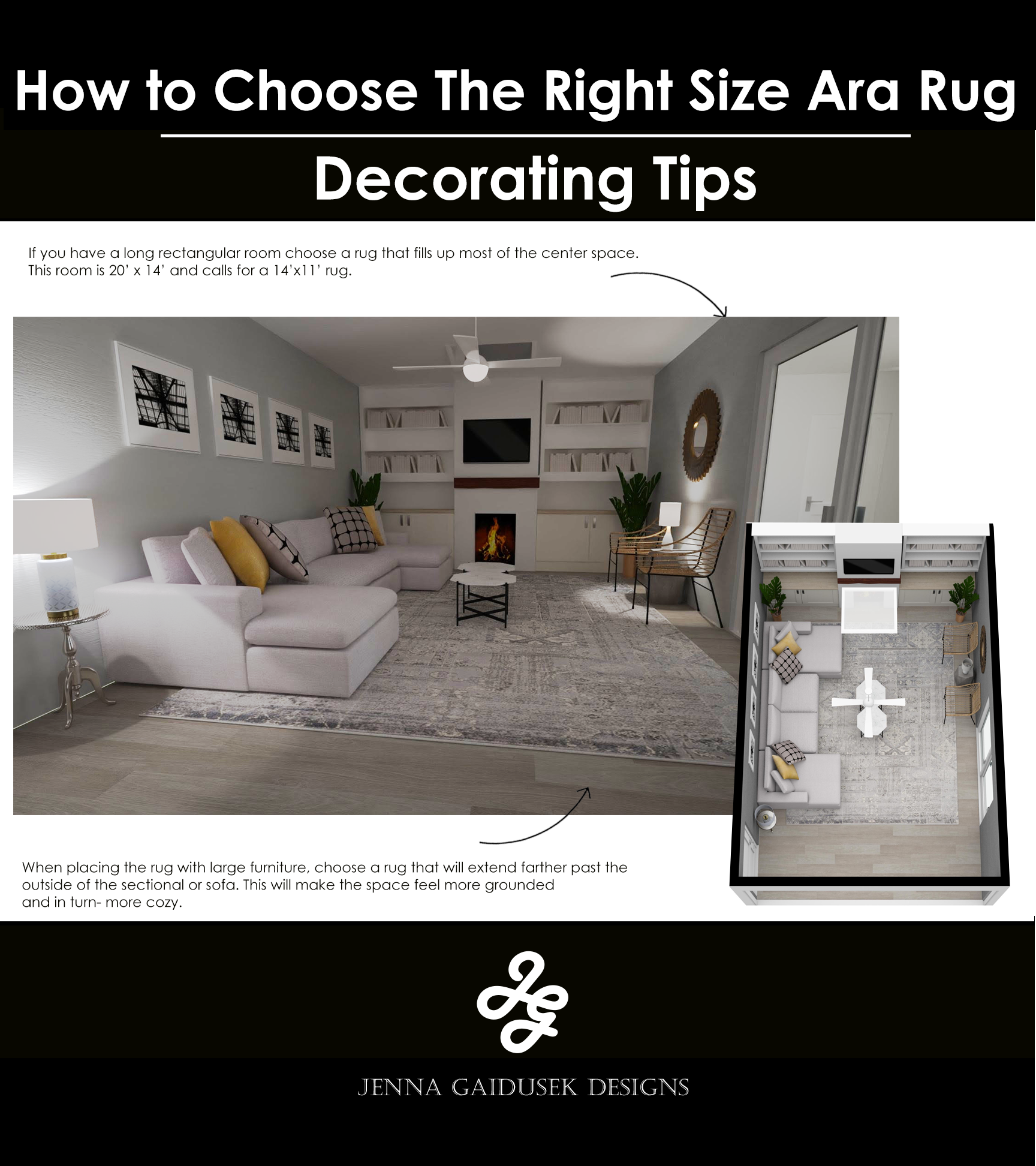 When placing the rug with large furniture, choose a rug that will extend farther past the outside of the sectional or sofa. This will make the space feel more grounded and in turn- more cozy.